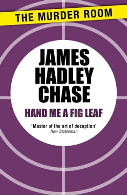 Book Hand Me a Fig-Leaf by James Hadley Chase
