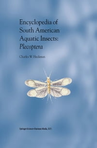 Encyclopedia of South American Aquatic Insects: Plecoptera: Illustrated Keys to Known Families…