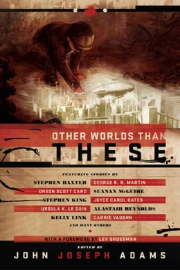 Book Other Worlds Than These by John Joseph Adams