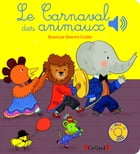 Le carnaval des animaux by Emilie COLLET