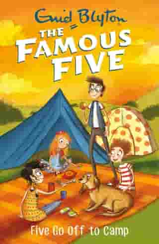 Five Go Off To Camp: Book 7