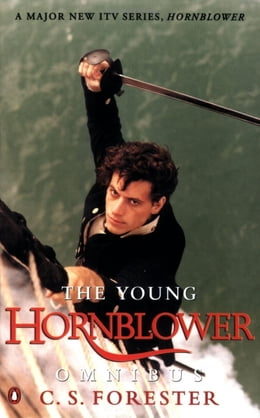 Book The Young Hornblower Omnibus by C S Forester