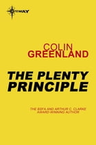 The Plenty Principle by Colin Greenland