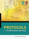 Protocols for Professional Learning (The Professional Learning Community Series) 4330f278-cdca-4681-9613-3d56fcfeea4a