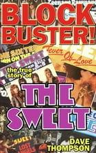Blockbuster!: The True Story of the Sweet by Dave Thompson