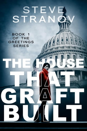 The House That Graft Built: Greetings Series, #1