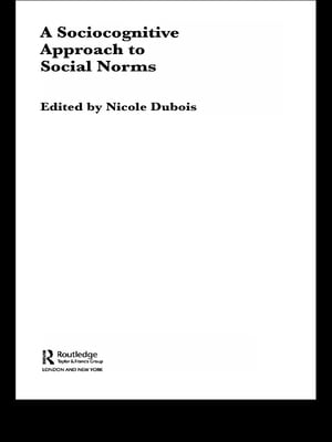 A Sociocognitive Approach to Social Norms