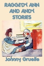 Raggedy Ann and Andy by Johnny Gruelle