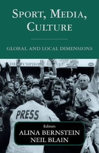 Sport, Media, Culture: Global and Local Dimensions
