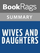 Wives and Daughters by Elizabeth Gaskell l Summary & Study Guide by BookRags