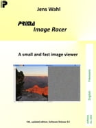 PRIMA Image Racer: A small and fast image viewer by Jens Wahl