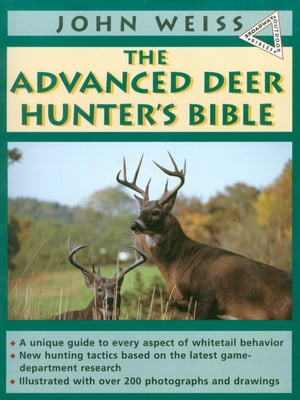 Advanced Deerhunter's Bible