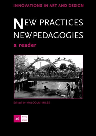 New Practices - New Pedagogies: A Reader