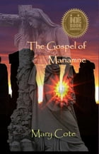 The Gospel of Mariamne by Mary Cote