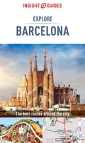 Insight Guides: Explore Barcelona 8eed56f1-f8f0-4796-b37e-79be22cc4308