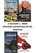 A Richard L. Wren Mystery-Adventure Sampler by Richard L. Wren