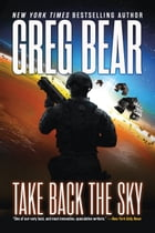 Take Back the Sky by Greg Bear