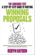 The Shredder Test: a step-by-step guide to writing winning proposals 1925d3a3-3d47-451a-bb33-4dbc773132f6
