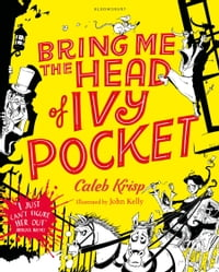 Bring Me the Head of Ivy Pocket