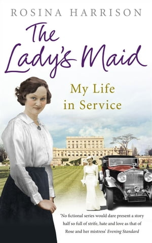 The Lady's Maid My Life in Service