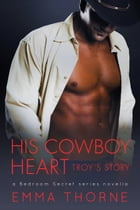 His Cowboy Heart by Emma Thorne