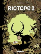 Biotope - Tome 2 - Biotope T2 by Brüno