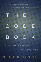 The Code Book: The Secrets Behind Codebreaking Cover Image