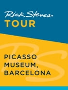 Rick Steves Tour: Picasso Museum, Barcelona by Rick Steves