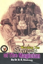 Watching The Serpents of the Magician by Dr. D. K. Olukoya
