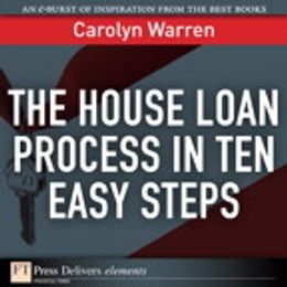 Book The House Loan Process in Ten Easy Steps by Carolyn Warren