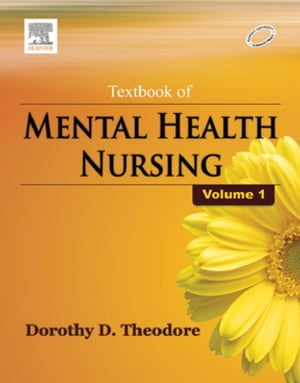 Textbook of Mental Health Nursing, Vol- I by Dorothy Deena Theodore