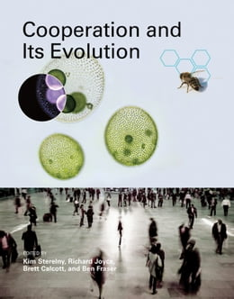 Book Cooperation and Its Evolution by Kim Sterelny