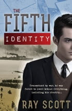 The Fifth Identity by Ray Scott