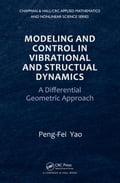 Modeling and Control in Vibrational and Structural Dynamics: A Differential Geometric Approach c9d792aa-e5a4-4d88-b39a-4ae7ab669276