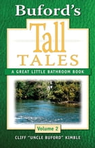 Buford's Tall Tales, Volume 2 by Cliff Kimble