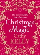 Christmas Magic by Cathy Kelly