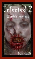 Infected: Zombie hunters 56813e5d-0378-4737-b53c-de73f9447c2a