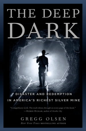 The Deep Dark Disaster and Redemption in America's Richest Silver Mine