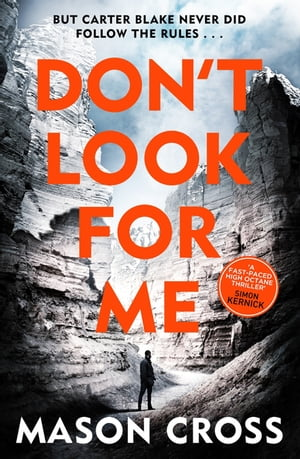 Don't Look For Me Carter Blake Book 4