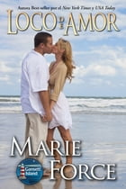 Loco de Amor by Marie Force
