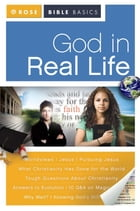 God in Real Life by Rose Publishing