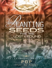 Planting Seeds For The Lost & Found