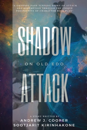 Shadow Attack on Old Edo
