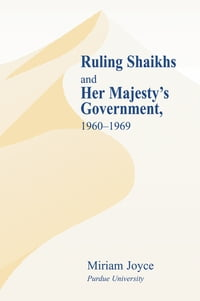 Ruling Shaikhs and Her Majesty's Government, 1960-1969: 1960-1969