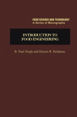 Book Introduction to Food Engineering by Singh, Paul