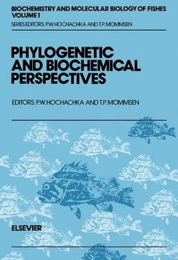 Book Phylogenetic and Biochemical Perspectives by Mommsen, T.P.