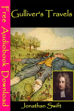 Gullivers Travels: [ Free Audiobooks Download ] by Jonathan Swift