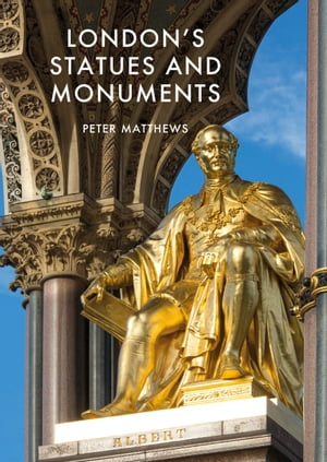 London's Statues and Monuments Revised Edition