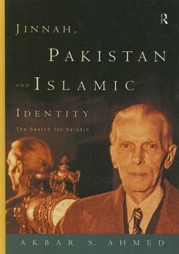 Book Jinnah, Pakistan and Islamic Identity by Ahmed, Akbar S.