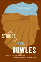 The Stories of Paul Bowles Cover Image